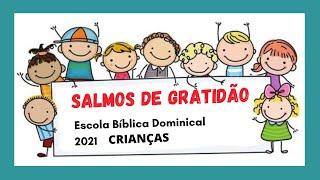 SALMOS DE GRATIDÃO AULA 1 - EBD 06.06.2021