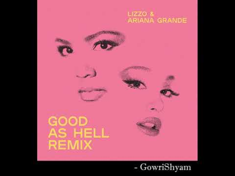Lizzo - Good As Hell (Remix) [feat. Ariana Grande]
