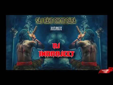 Saj Rahe Bhole Baba (Hard Mix) Dj InDrajeet JBP | Lakhbir Singh Lakkha | Shiv Bhajan