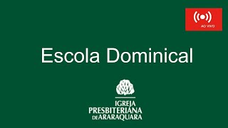 Escola Dominical - Rev. Eduardo Venâncio