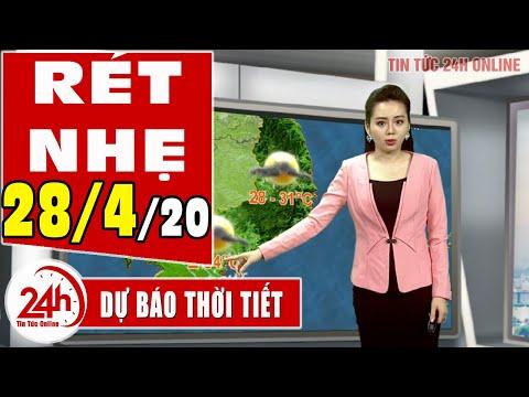 Dự báo thời tiết ngày 28 tháng 4 năm 2020   Dự báo thời tiết ngày mai và 3 ngày tới mới nhất