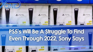Sony Says PS5's Will Be A Struggle To Find Even Through 2022 Due To High Demand & Low Supply