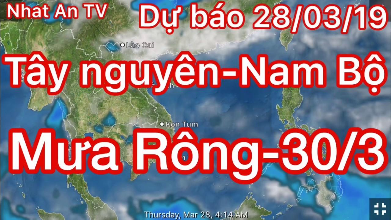 Dự báo thời tiết ngày 28 tháng 03 năm 2019 | dự báo thời tiết 3 ngày tới