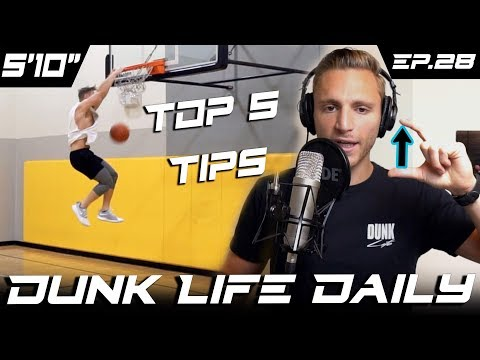 Top 5 Dunk Tips: How to Start Training! 1/5 - Dunk Life Daily Ep.28