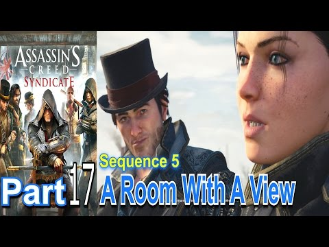 A Room With A View Assassins Creed Syndicate Part 17 Walkthrough Gameplay Live Commentary