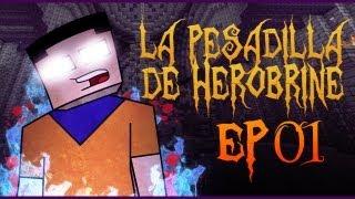 Minecraft PC: La Pesadilla de Herobrine EP. 1