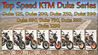 KTM Duke series 125 200 250 390 690 790 990 1290 top speed...