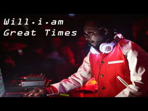 Will.i.am-Great Times Lyric