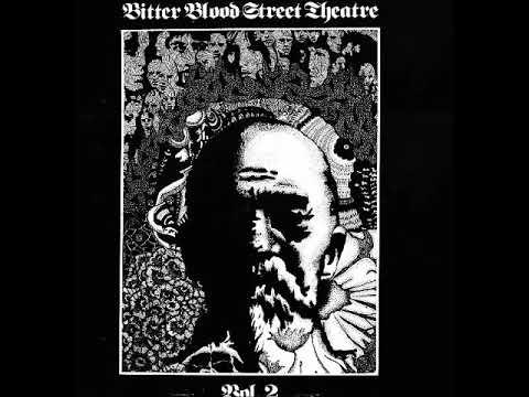Bitter Blood Street Theatre - Vol .2 (1978) (US, Hard Rock, Psychedelic, Experimental)