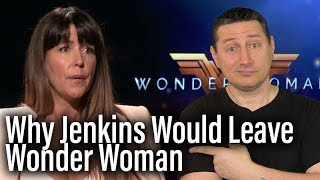 Why Patty Jenkins Wouldn't Return For WONDER WOMAN 2 - The John Campea Podcast