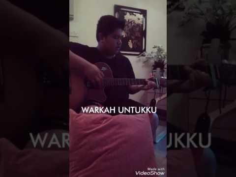 WARKAH UNTUKKU - Ara ( cover by Izzat Hassan)
