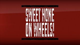 Sweet Home on Wheels. Teaser 2019