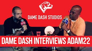 Dame Dash interviews Adam22: Are You A Culture Vulture?