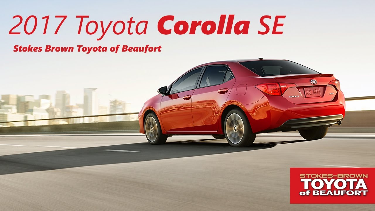 2017 toyota corolla se at stokes brown toyota of beaufort youtube. Black Bedroom Furniture Sets. Home Design Ideas