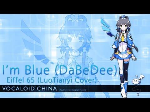 Eiffel 65 - I'm Blue (LuoTianyi Cover)