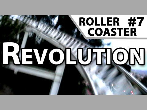 Revolution Roller Coaster -- Front Row @ Six Flags Magic Mountain