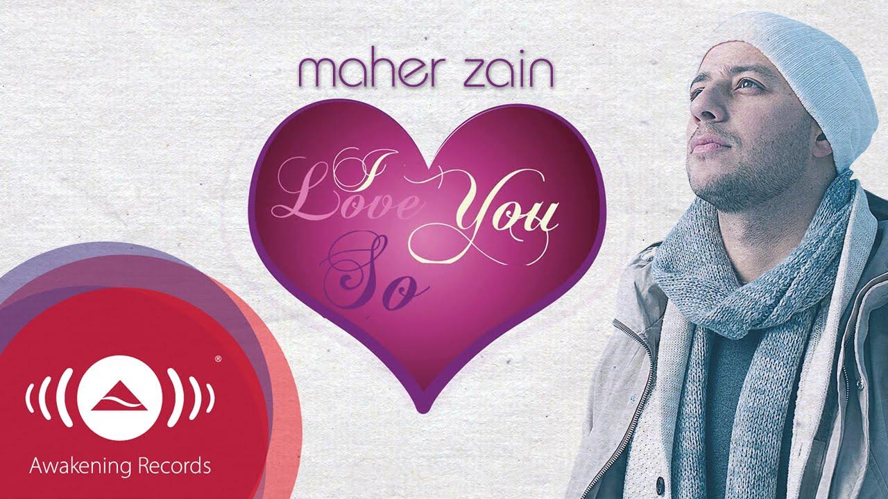 Maher Zain I Love You So أحبك جدا مترجمة Youtube
