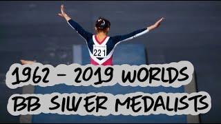 All Beam Silver Medalists - Gymnastics World Championships: 1962 - 2019