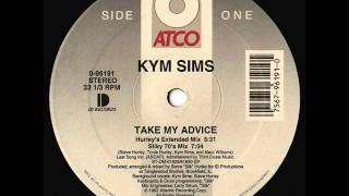 KYM SIMS - TAKE MY ADVICE (HURLEY