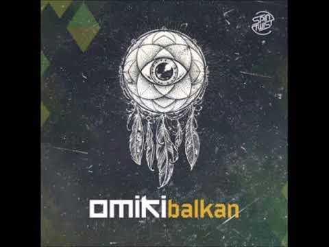 Omiki - Balkan   remixed by DJ Nilsson