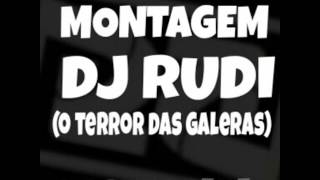 """Gambar cover MONTAGEM- DJ RUDI """"o terror das galeras"""" (FUNKPE)"""