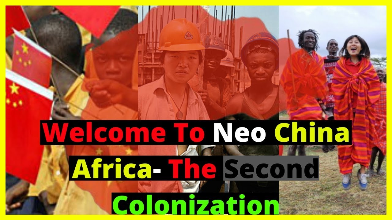 |NEWS| Welcome To Neo China Africa- The Second Colonization