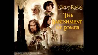 The Banishment of Eomer - The Lord Of The Rings: The Two Towers