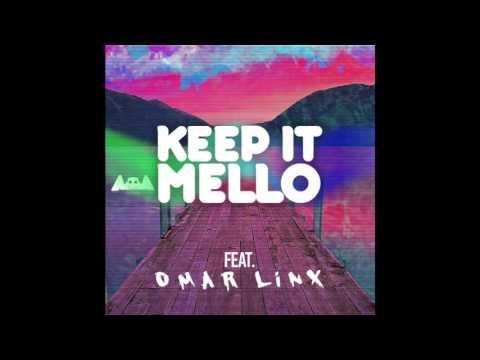Marshmello Ft. Omar LinX - Keep it Mello