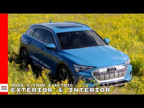 Audi e-tron Electric SUV Exterior & Interior