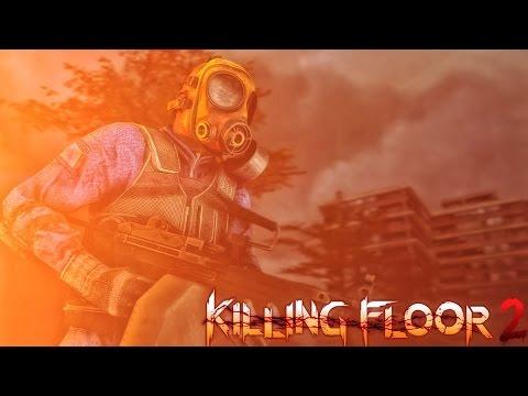 KILLING FLOOR 2: Огненные Револьверы, Пулеметы и Ядерные Взрывы!