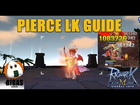 1M PIERCE TYPE LK GUIDE | Ragnarok Mobile: Eternal Love