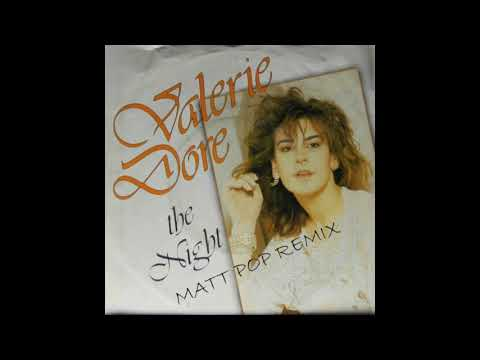 Valerie Dore  The Night Matt Pop Remix