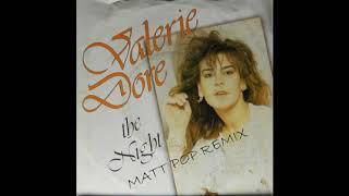 Valerie Dore // The Night (Matt Pop Remix)