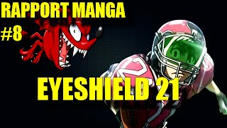 RAPPORT MANGA #8 - Eyeshield 21