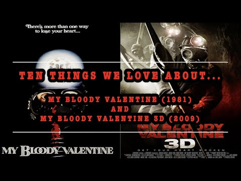 Ten Things We Love About...My Bloody Valentine (1981) & My Bloody Valentine 3D (2009)