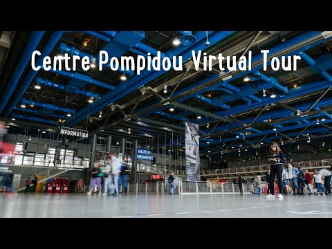 Centre Pompidou Virtual Tour | George Pompidou Centre Inside Tour