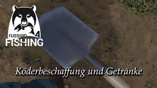 Russian Fishing 4 | Guide & Einstieg ins Spiel - #5 Köderbeschaffung & Getränke herstellen | Deutsch