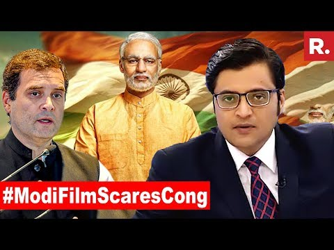 Why Does Modi Movie Worry Congress?   The Debate With Arnab Goswami