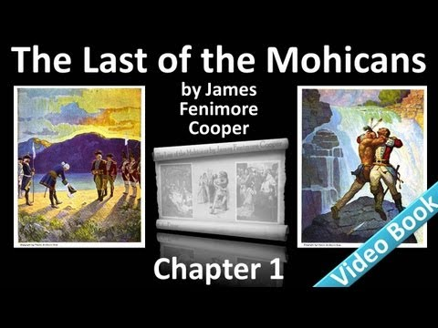 The Last of the Mohicans by James Fenimore Cooper - Chapter 01