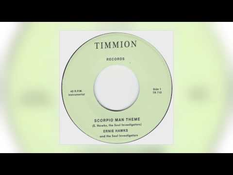 01 Ernie Hawks & The Soul Investigators - Scorpio Man Theme [Timmion]