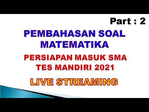 Download Live Streaming Pembahasan Soal Mtk Persiapan Tes SMA