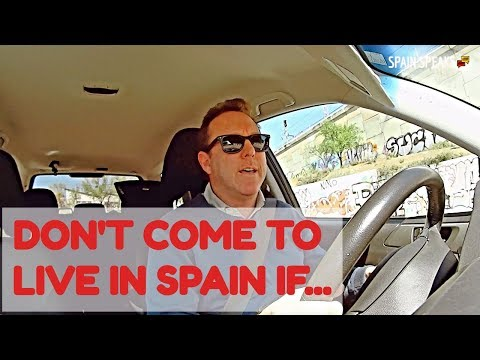 Don't Come To Live In Spain If...