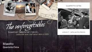Quartetto Cetra - Musetto