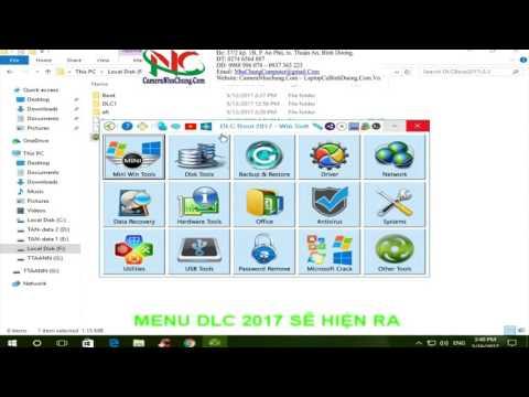 Hướng Dẫn Cài đặt USB BOOT Bằng DLC BOOT 2017 Cho USB - Bản 2017 V3.3 Final