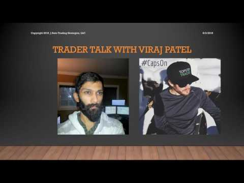 Trader Talk with Viraj Patel