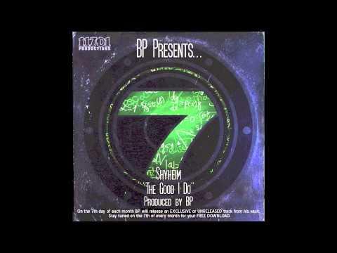 """Shyheim """"The Good I Do"""" Produced by BP"""