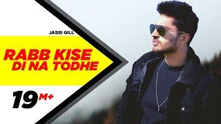 Rabb Kise Di Na Todhe | Dildariyaan | Jassi Gill | Sagarika Ghatge | Latest Punjabi Movie Song 2015