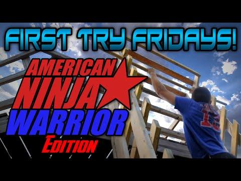 """First Try Fridays!"" American Ninja Warrior Edition! - IRL Video! (Homemade Backyard Course)"