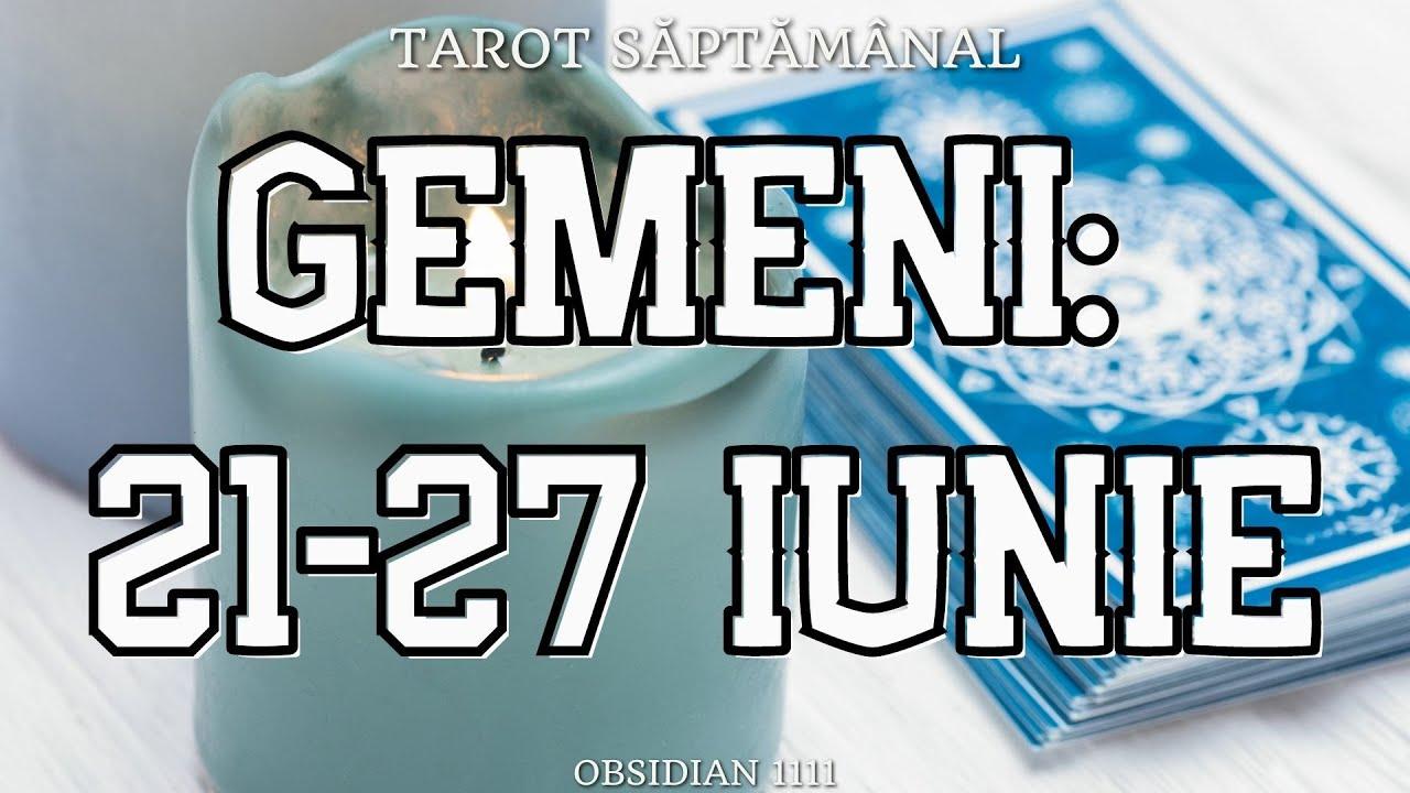 GEMENI: 21-27 IUNIE 2021 | DRAGOSTE | PROFESIE | UN MESAJ SPECIAL | TAROT SĂPTĂMÂNAL | TAROTSCOP |
