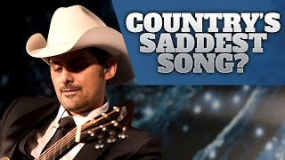 The Saddest Songs In Country Music